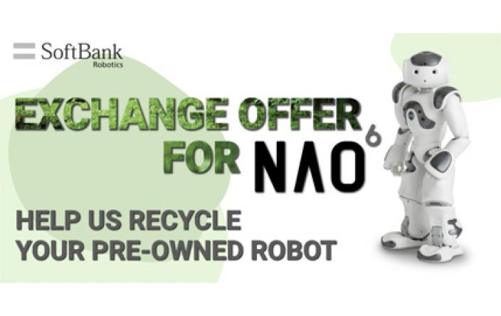 UPGRADE TO NAO6 AND HELP US RECYCLE YOUR PRE-OWNED ROBOT